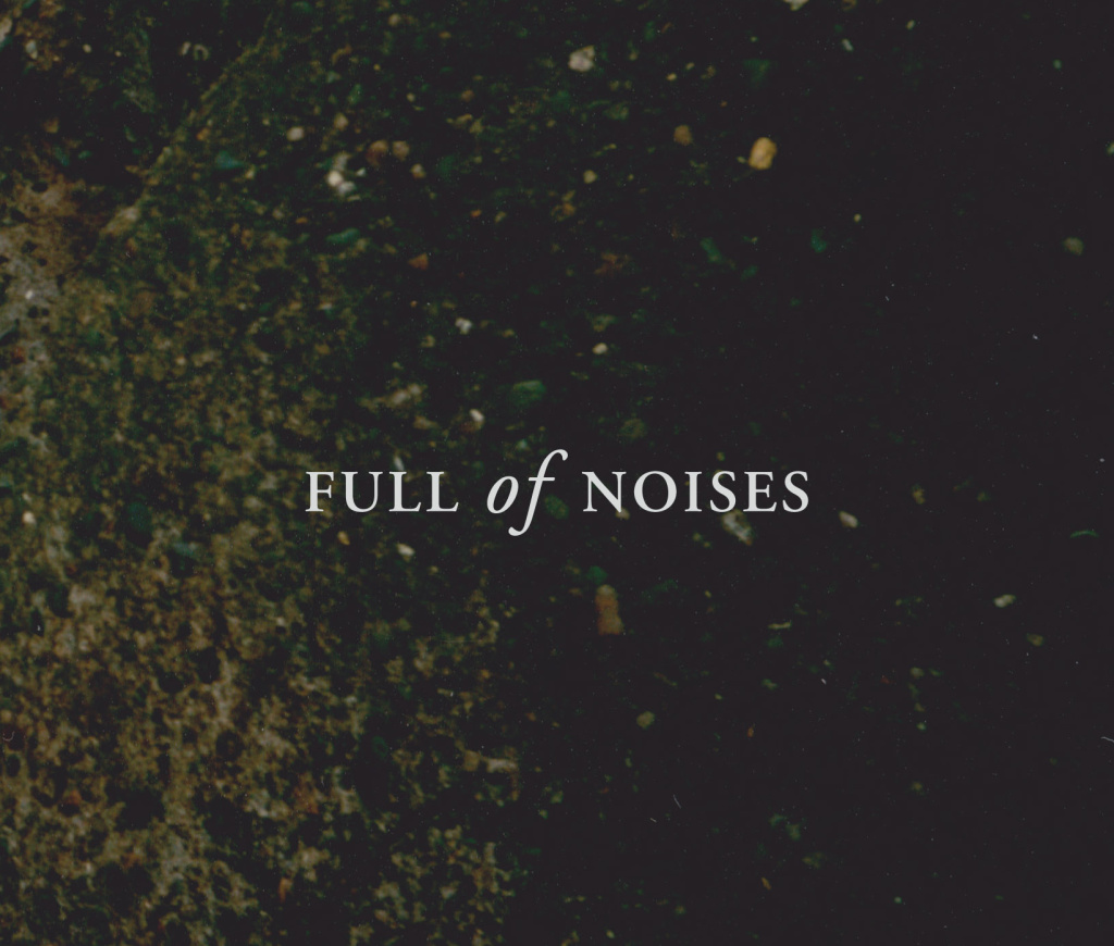 Full of Noises Prog 15 8-1